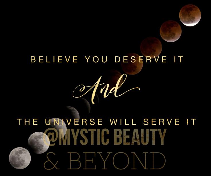 believe you deserve it